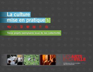 La culture mise en pratiques